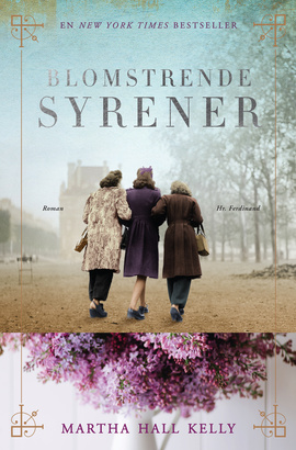 Martha Hall Kelly: Blomstrende Syrener