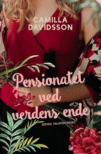 Pensionatet ved verdens ende: Camilla Davidsson