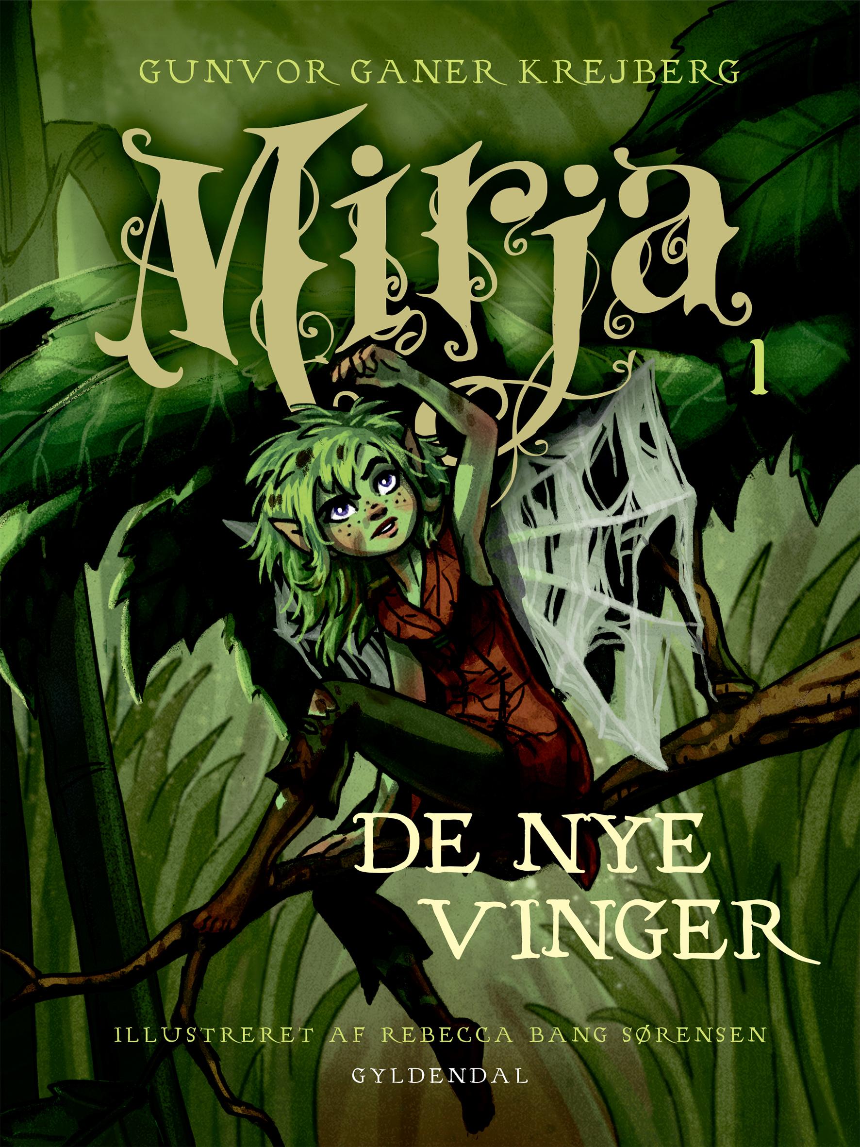 Mirja 1 De nye vinger af Gunvor Ganer Krejberg