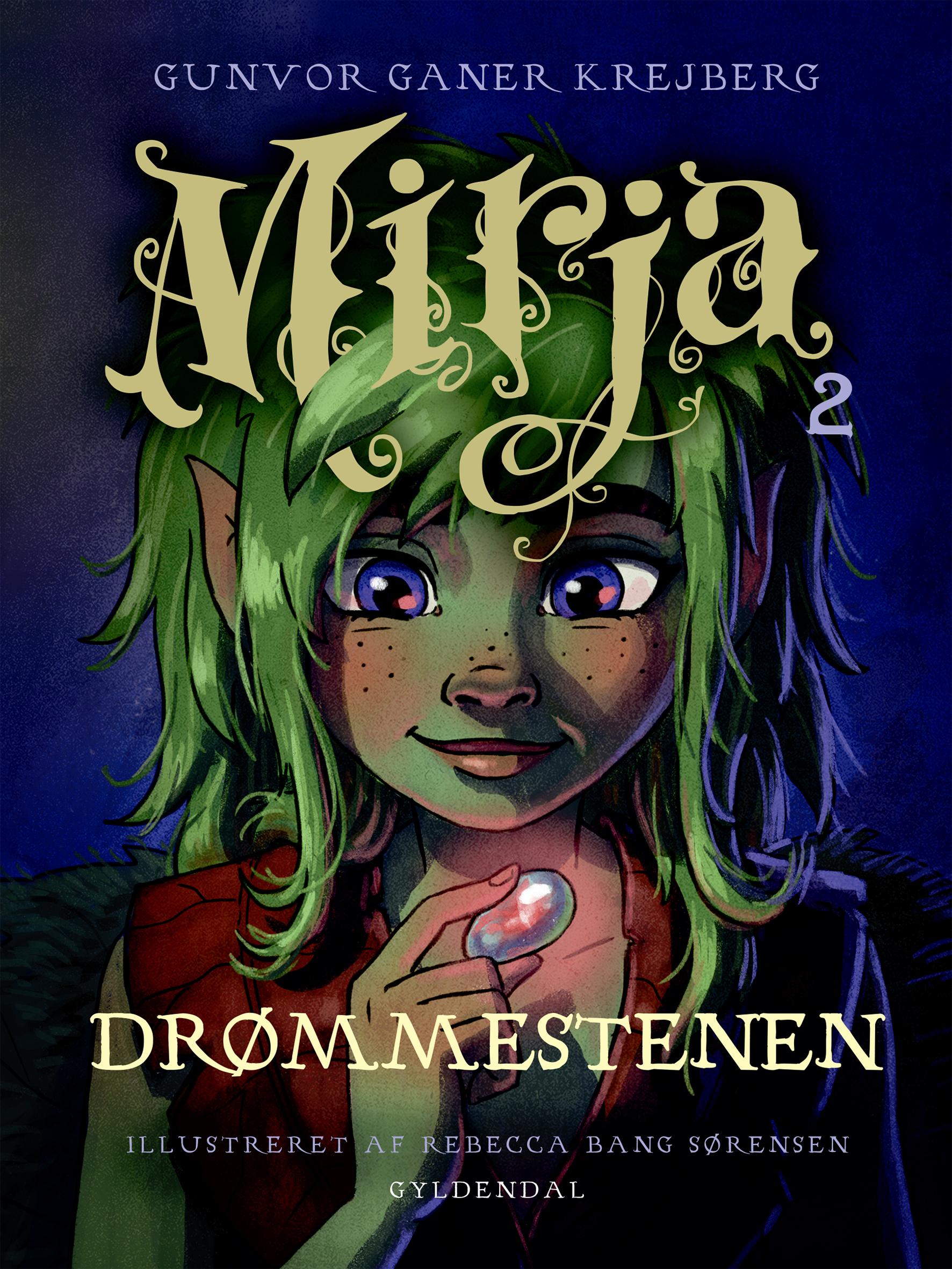 Mirja 2 Drømmestenen af Gunvor Ganer Krejberg