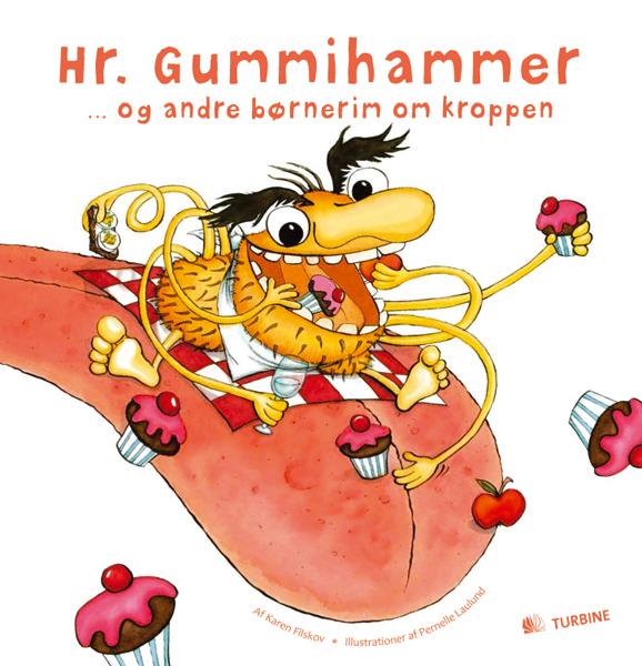 Hr. Gummihammer … og andre børnerim om kroppen
