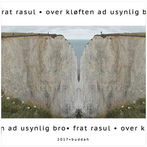 2017 Over Kløften Ad Usynlig Bro (som) Frat Rasul