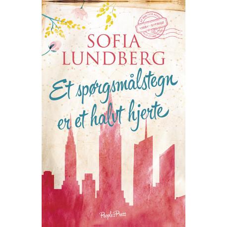 Sofia Lundberg: Et spørgsmålstegn er et halvt hjerte