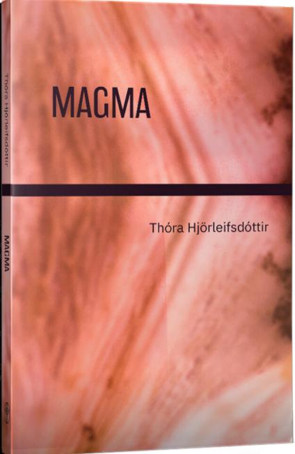 Thóra Hjörleifsdóttir: Magma