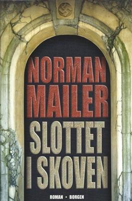 Norman Mailer: Slottet i skoven
