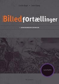 Billedfortællinger i danskundervisningen