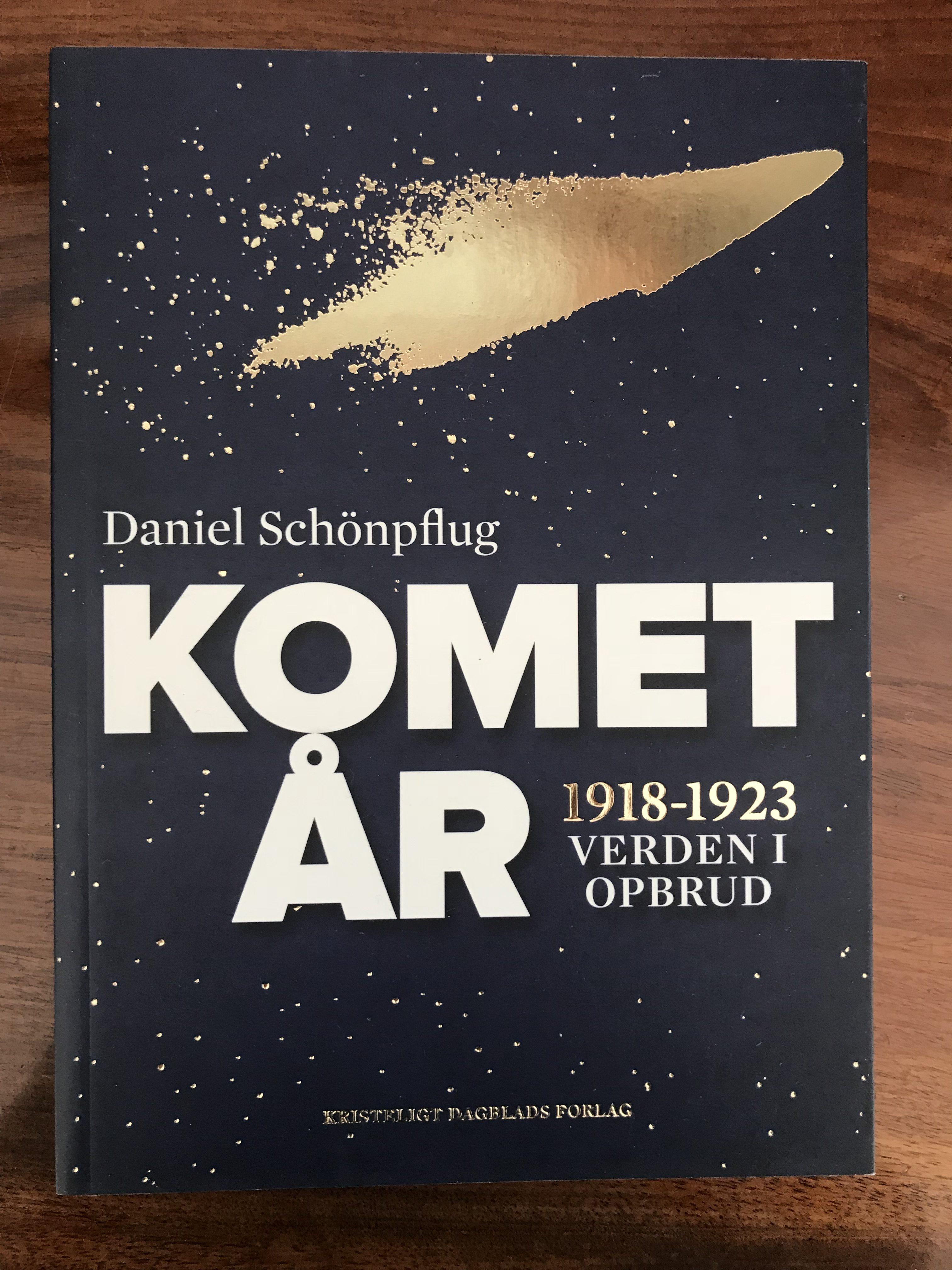 Daniel Schönpflug: Kometår. 1918-1923 Verden i opbrud