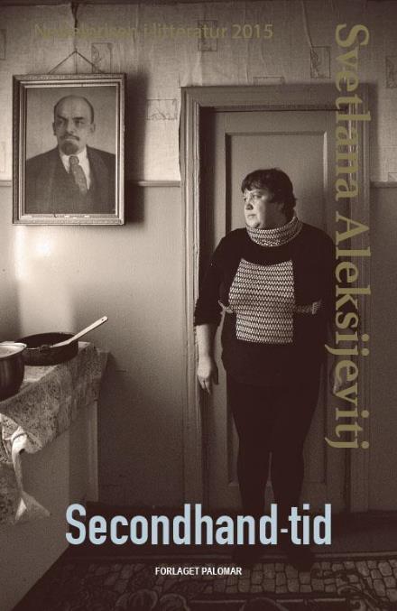 Svetlana Aleksijevitj: Secondhand-tid.