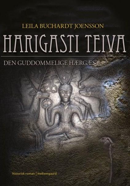 Harigasti Teiva – Den Guddommelige Hærgæst