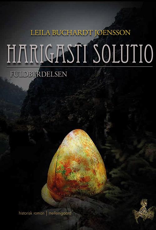 Harigasti Solutio – Fuldbyrdelsen