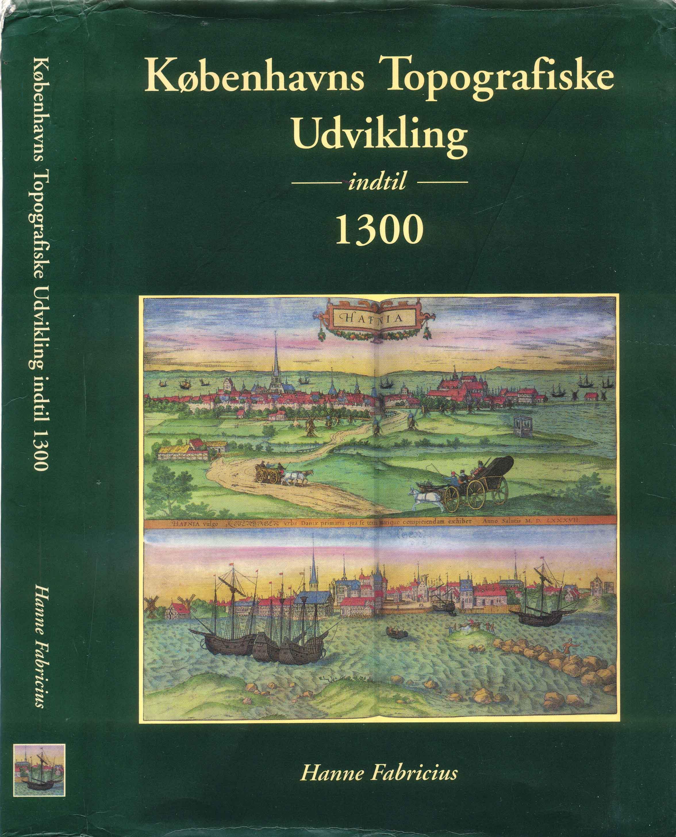 Københavns Topografiske Udvikling indtil 1300