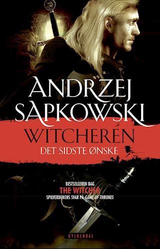 A. Sapkowski: Witcheren 1 – Det sidste ønske