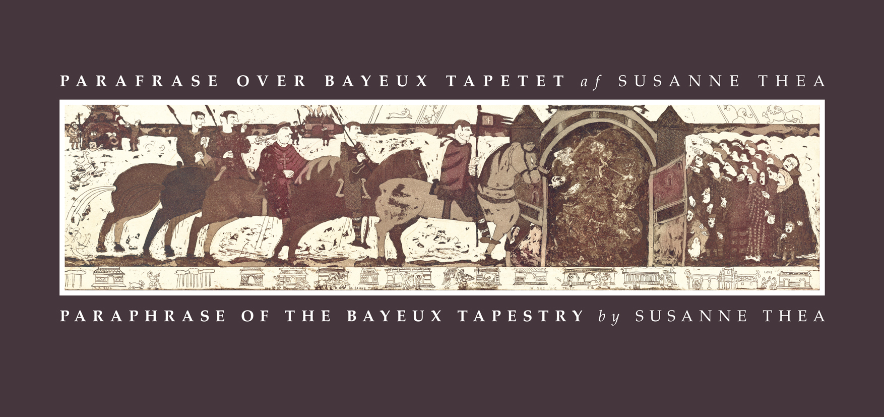 Parafrase over Bayeux tapetet – Paraphrase of the Bayeux Tapestry
