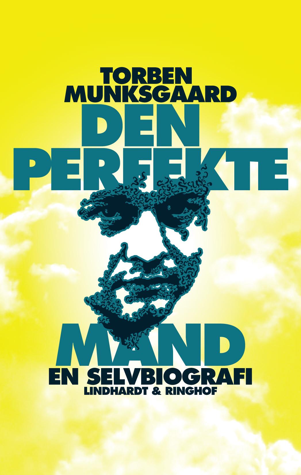 Den perfekte mand, en selvbiografi af Torben Munksgaard